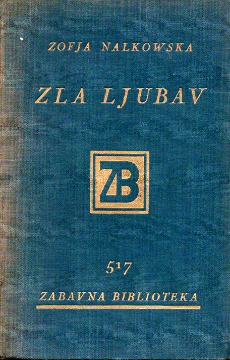 Zofja Nalkowska: ZLA LJUBAV