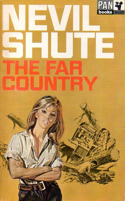 Nevil Shute: THE FAR COUNTRY