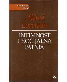 Alfred Lorenzer: INTIMNOST I SOCIJALNA PATNJA