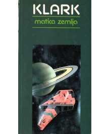 Arthur C. Clarke: MATICA ZEMLJA