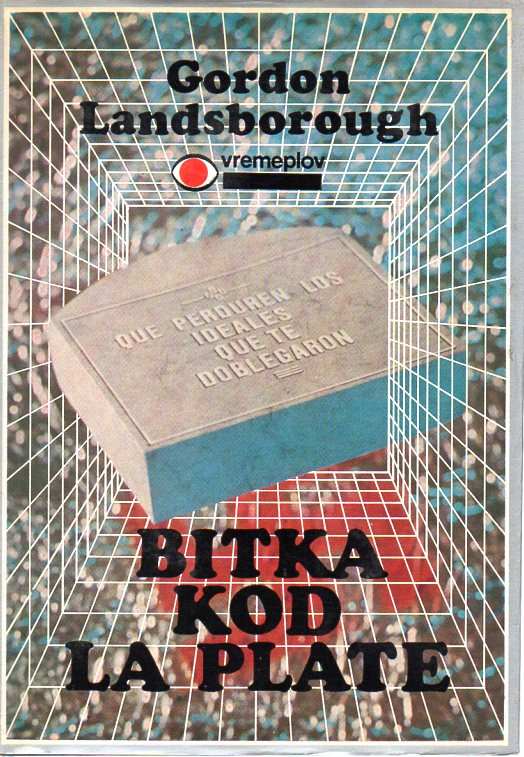 Gordon Landsborough: BITKA KOD LA PLATE