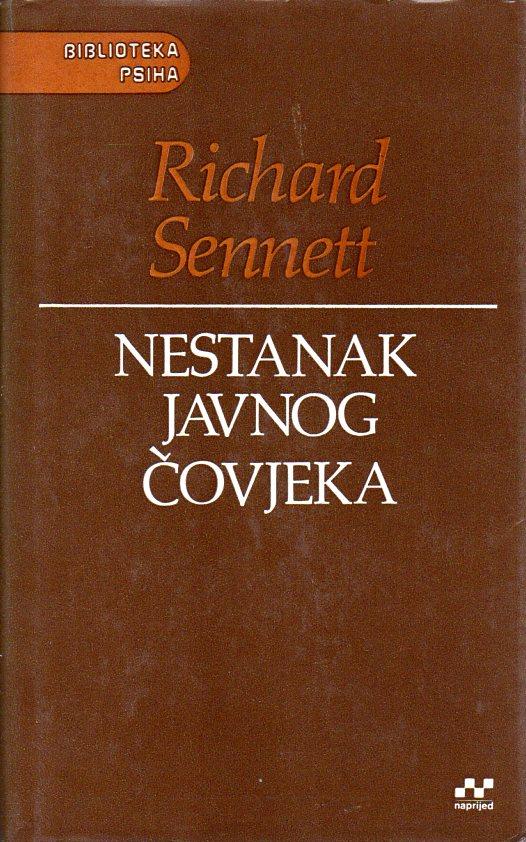 Richard Sennett: NESTANAK JAVNOG ČOVJEKA