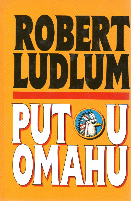 Robert Ludlum: PUT U OMAHU