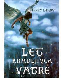Terry Deary: LET KRADLJIVCA VATRE