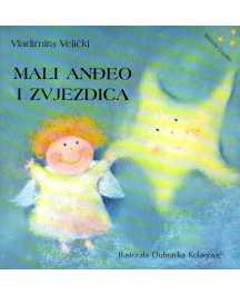 Vladimira Velički: MALI ANĐEO I ZVJEZDICA