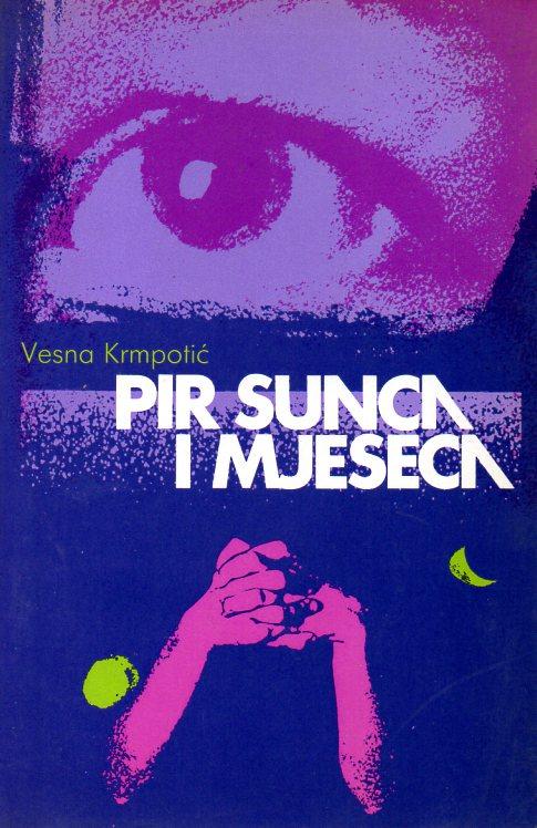 Vesna Krmpotić: PIR SUNCA I MJESECA