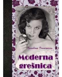 Carolina Invernizio: MODERNA GREŠNICA