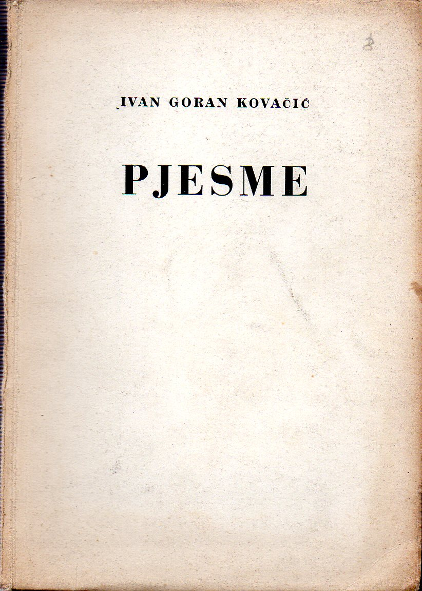 Ivan Goran Kovacic Pjesme Ognjiste Hrvatska Knjizara